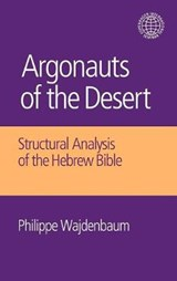 Argonauts of the Desert | Philippe Wajdenbaum |