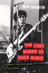 Lost Women of Rock Music | Helen Reddington |