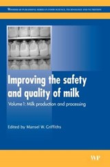 Improving the Safety and Quality of Milk | M Griffiths |