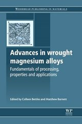 Advances in Wrought Magnesium Alloys | auteur onbekend |