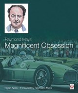 Raymond Mays' Magnificent Obsession | Bryan Apps |