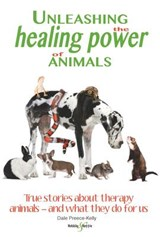 Unleashing the Healing Power of Animals | Dale Preece-Kelly |