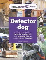 Detector Dog | Pam Mackinnon |