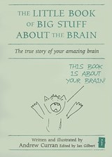 Little Book of Big Stuff About the Brain | Andrew Curran |