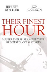 Their Finest Hour | Kottler, Jeffrey ; Carlson, Jon |