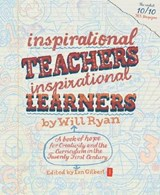 Inspirational Teachers Inspirational Learners | Will Ryan |