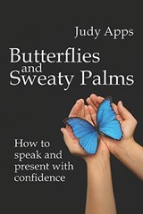 Butterflies and Sweaty Palms | Judy Apps |