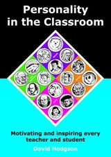 Personality in the Classroom | David Hodgson |