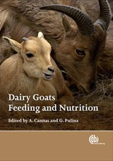 Dairy Goats, Feeding and Nutrition | A Cannas |
