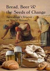 Bread, Beer and the Seeds of Change