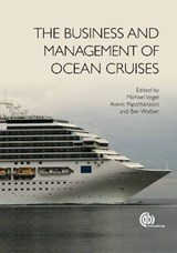 The Business and Management of Ocean Cruises | auteur onbekend |