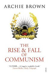 Rise and fall of communism | Archie Brown |