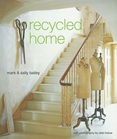Recycled Home | Mark Bailey |
