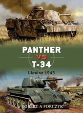 Panther Vs T-34 | Robert Forczyk |