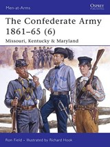 The Confederate Army 1861-65 6 | Ron Field |