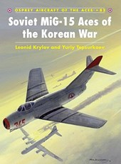 Soviet Mig-15 Aces of the Korean War