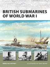 British Submarines of World War I | Innes McCartney |