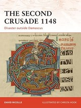 The Second Crusade | David Nicolle |