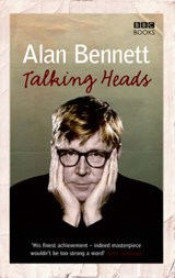 Talking Heads | Alan Bennett |