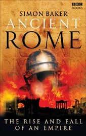 Ancient Rome: The Rise and Fall of an Empire | Simon Baker |