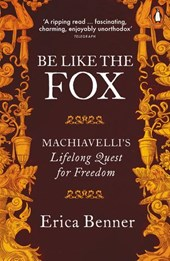 Be Like the Fox | Erica Benner |