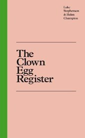 Clown egg register | Luke Stephenson |