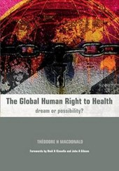 The Global Human Right to Health | Theodore H. MacDonald |