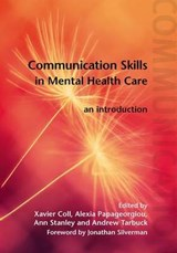 Communication Skills in Mental Health Care | Xavier Coll |
