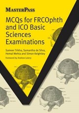 MCQs for FRCOphth and ICO Basic Sciences Examinations | Sameer; Trikha |