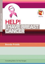 Help! I Have Breast Cancer | Brenda Frields |
