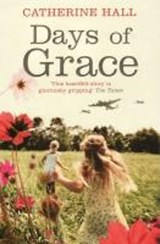 Days Of Grace | Catherine Hall |