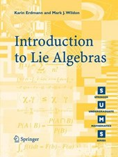 Introduction to Lie Algebras | Erdmann, Karin ; Wildon, Mark J. |
