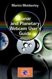 Lunar and Planetary Webcam User's Guide | Martin Mobberley |