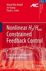 Nonlinear H2/H-Infinity Constrained Feedback Control | Murad Abu-Khalaf |