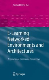 E-learning Networked Environments and Architectures |  |
