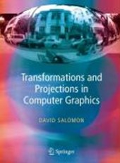 Transformations and Projections in Computer Graphics | David Salomon |