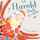 Harold Finds a Voice | Courtney Dicmas |