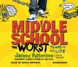 Middle School: The Worst Years of My Life | James Patterson |