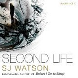 Second Life | S. J. Watson |