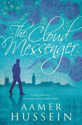 The Cloud Messenger | Aamer Hussein |
