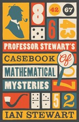 Professor stewart's casebook of mathematical mysteries | Ian Stewart |