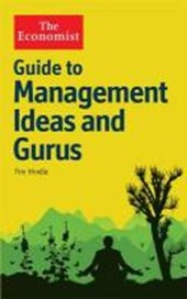 Economist: guide to management ideas and gurus | Tim Hindle |