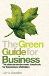The Green Guide for Business | Chris Goodall & Craig Simmons |