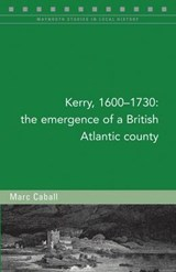 Kerry, 1600-1730 | Marc Caball |