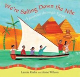 We're Sailing Down the Nile | Laurie Krebs |
