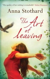 The Art of Leaving | Anna Stothard |