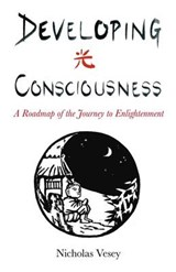 Developing Consciousness | Nicholas Vesey |