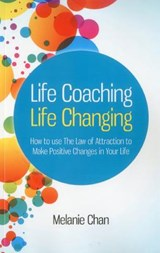 Life Coaching - Life Changing | Melanie Chan |