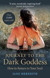Journey to the Dark Goddess | Jane Meredith |