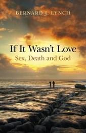 If It Wasn't Love